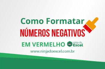 Como formatar números negativos em vermelho no EXCEL