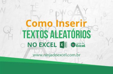 Como inserir textos aleatórios no Excel