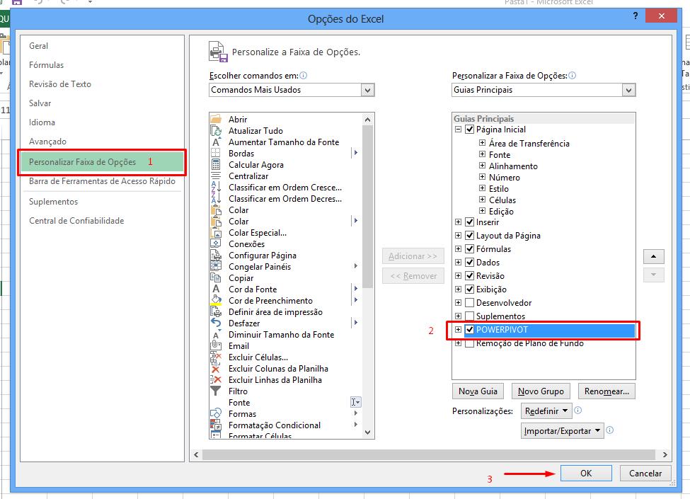 Personlizando Faixa de opções para ativar o Power Pivot no Excel