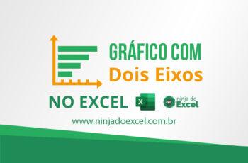 Gráfico com dois eixos no Excel