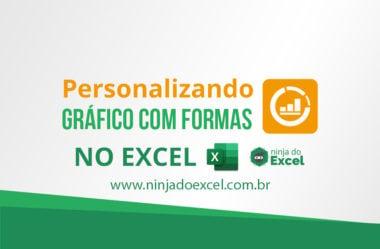 Personalizando gráfico com  formas no Excel