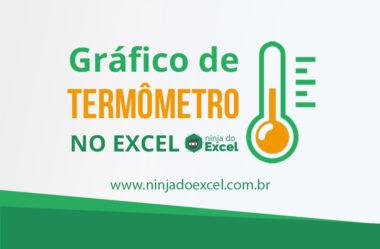 Como fazer um gráfico termômetro no Excel
