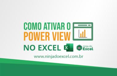 Como ativar o Power View no Excel – Post atualizado
