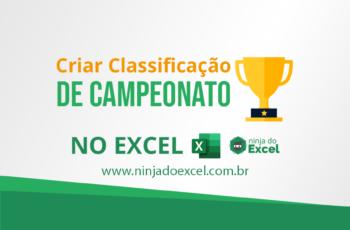Criar classificação do campeonato no Excel. Fácil fácil