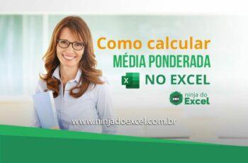 Como Calcular Média Ponderada no Excel
