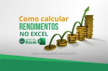 Quer fazer investimento? Veja como calcular rendimentos no Excel
