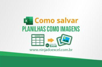 Como salvar planilhas de Excel como imagem