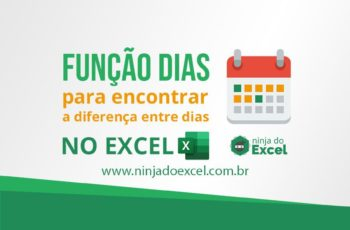 Confira de maneira rápida a diferença entre dias usando a função DIAS no Excel