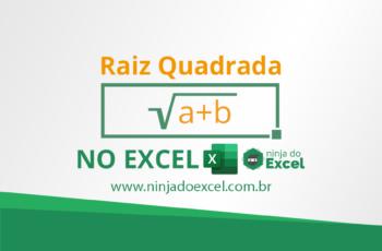 Como Calcular a Raiz Quadrada no Excel