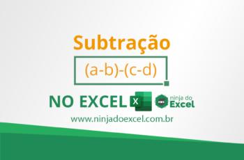 Como fazer Subtração no Excel – É mais Fácil do que Você Pensa