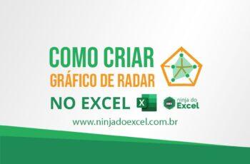 Gráfico de Radar no Excel – Aprenda a fazer agora mesmo