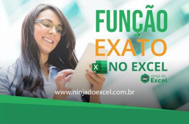 Função Exato no Excel – Você já conhece?