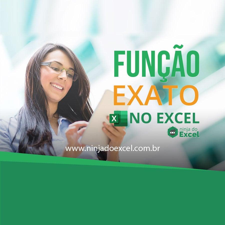 Blog---CAPA---Função-Exato-no-Excel