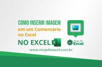Como Inserir imagem em um Comentário no Excel