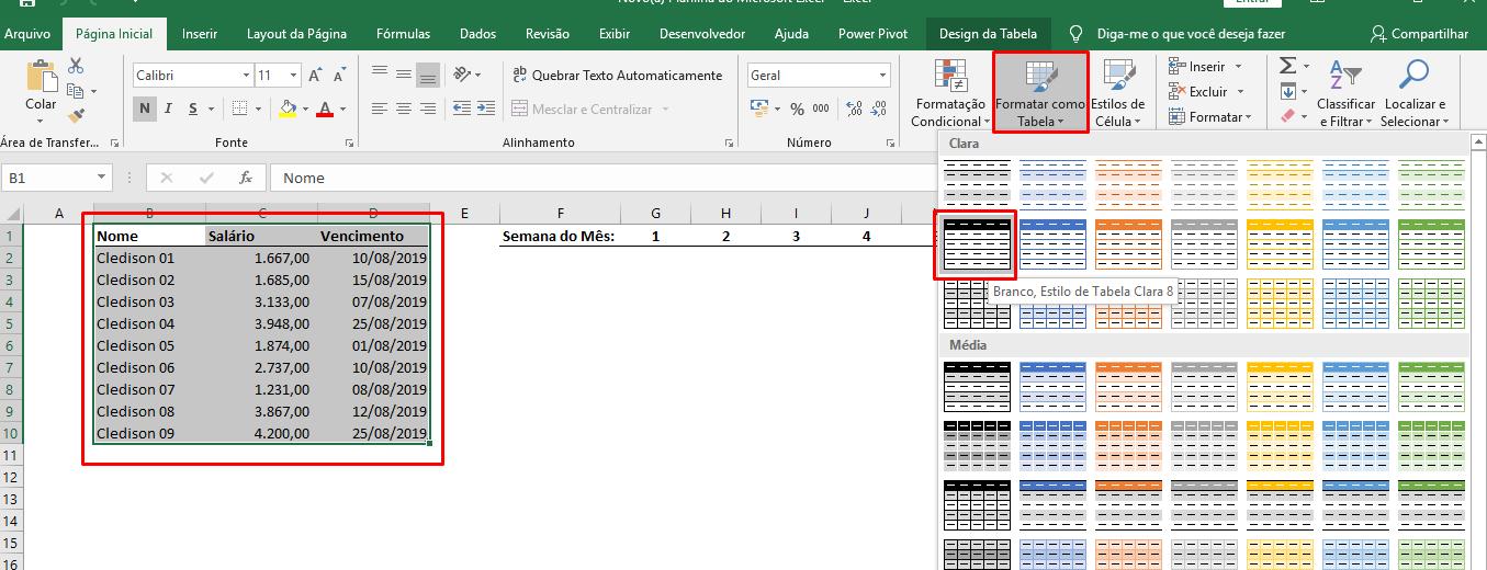 Formatando como tabela Controle de pagamentos semanais