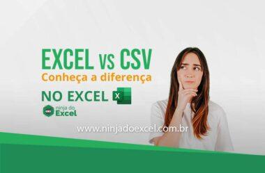 Veja as diferenças entre CVS e Excel