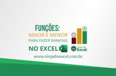 Funções maior e menor para fazer ranking no Excel