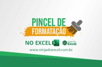 Pincel de Formatação no Excel