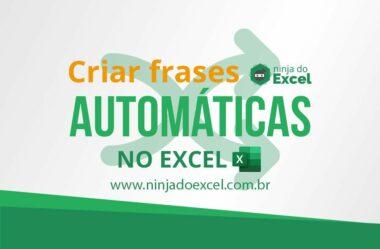 Criar frases automáticas no Excel