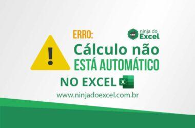 Erro cálculo não está automático no Excel