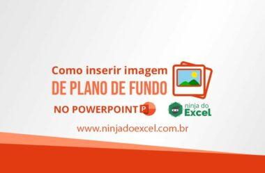 Como inserir imagem no PowerPoint como plano de fundo