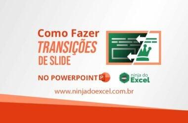Como Fazer Transições de slide no PowerPoint