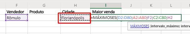Quinto agumento de Funções MÁXIMOSES e MÍNIMOSES no Excel máximo