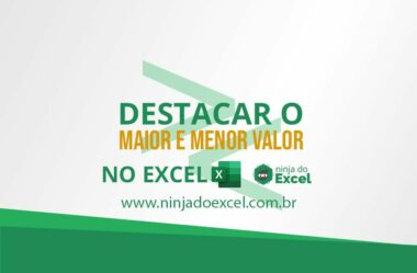 Destacar o maior e menor valor no Excel