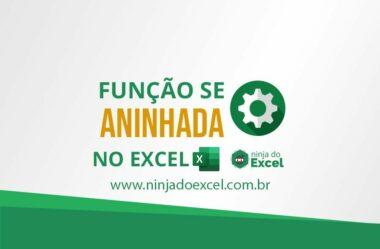 Função SE Aninhada no Excel