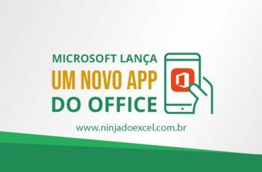 Microsoft anuncia seu mais novo app Office