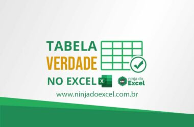 Aprenda a Fazer uma Tabela Verdade no Excel