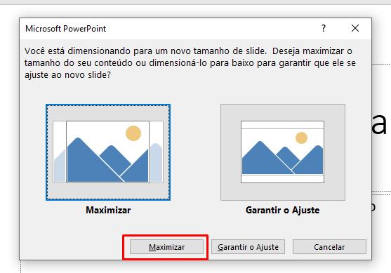 Maximizar 01 para configurar o tamanho do pôster no Power Point