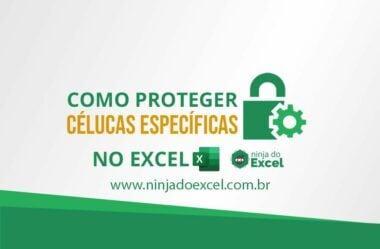 Como PROTEGER Células Específicas no Excel (uma senha para cada usuário)