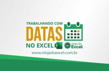 Trabalhando com data no Excel