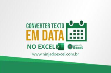Converter Texto em Data no Excel
