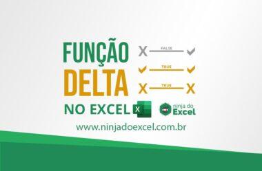 Usando a Função Delta no Excel
