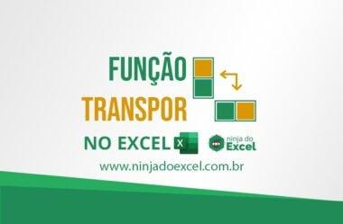 Como Transpor no Excel