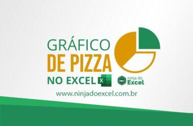 Gráfico de Pizza no Excel