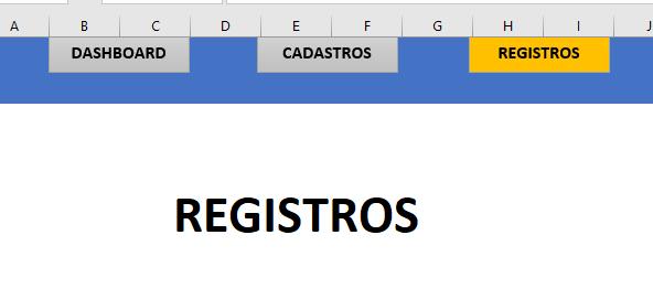 Dando destaque a forma Registros para Menu no Excel