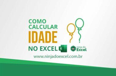 Como calcular idade no Excel