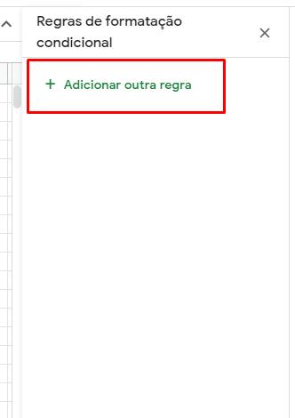 Adiconar regra em Formatação condicional no Google Planilhas