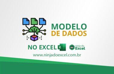 Modelo de Dados no Excel: O que é e Como Criar