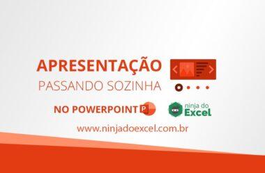 Configurar para que Sua Apresentação do PowerPoint passe sozinha