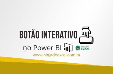 Trabalhando com Botões Interativos no Power BI