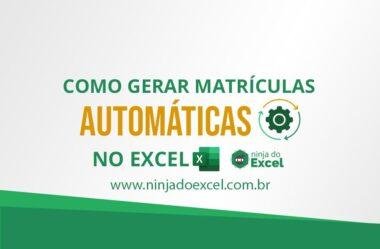 Como Gerar Matrícula Automática no Excel
